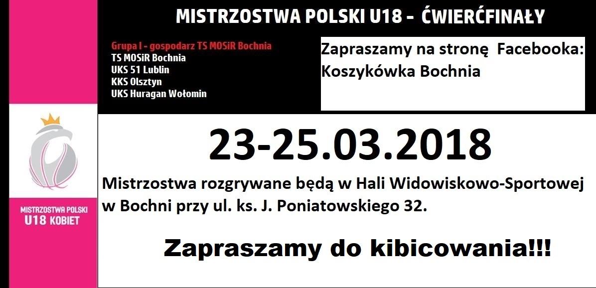 Od piątku do niedzieli – walczymy o awans do Top 16! Harmonogram Turnieju Ćwierćfinałów Mistrzostw Polski Juniorek U18 w Bochni, 23-24.03.2018