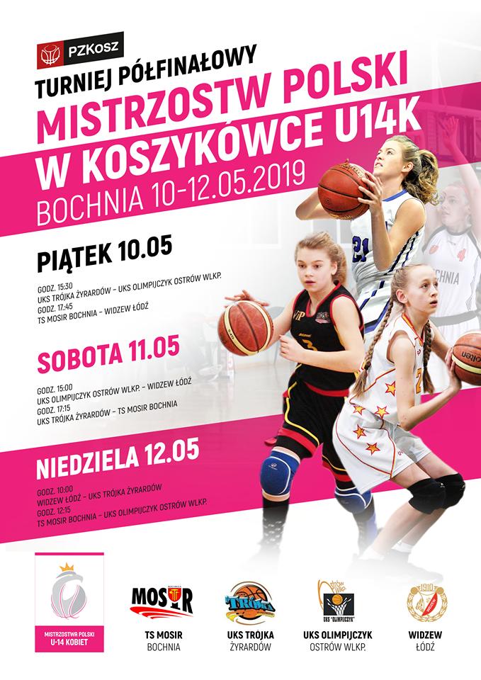 Turniej Półfinałowy Mistrzostw Polski U14K w Bochni, 10-12.05.2019 r. Kibicuj MOSiR!