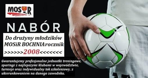 Nabór do drużyny młodzików  MOSiR Bochnia – rocznik 2008 / piłka nożna