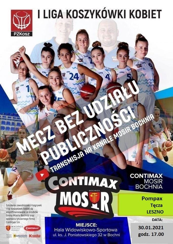 Oglądaj mecz 1 Ligi Koszykówki Kobiet: Contimax MOSiR Bochnia – Pompax Tęcza Leszno; 30.01.2021
