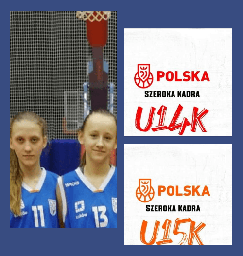 Koszykarki maria Stolarska U15 i Aleksandra Gołas U14 powołane do Kadry Polski