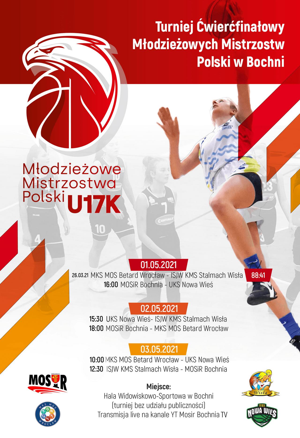 plakat Ćwierćfinałów Młodzieżowych Mistrzostw Polski w Koszykówce U17 kobiet, Bochnia 1-2 maja 2021