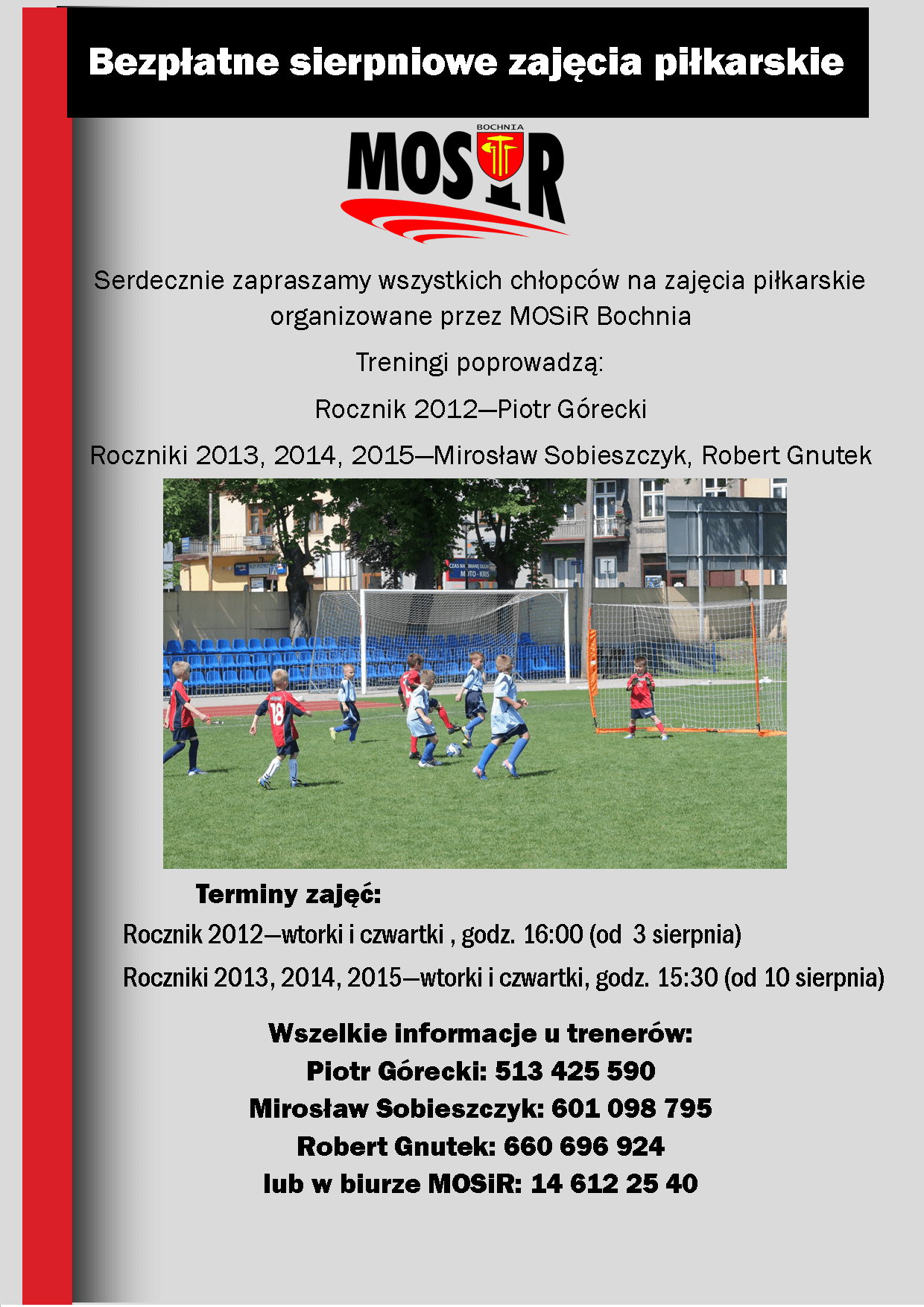 Sierpień z piłką nożną w MOSiR Bochnia! Zajęcia bezpłatne!